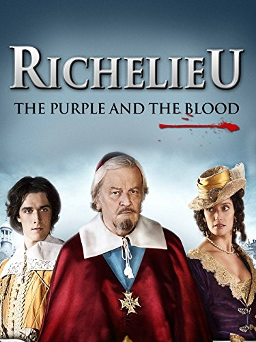 Richelieu: La pourpre et le sang (2014)