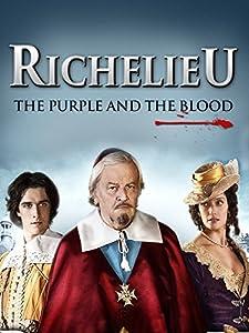 Ready movie 720p download Richelieu: La pourpre et le sang France [Mkv]