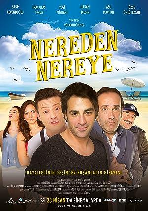 Where to stream Nereden Nereye