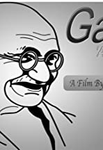 Gandhi and His Thoughts