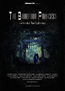 PDA free full movie downloads The Barefoot Princess: Oriental Bellydance Italy [1280x720p]