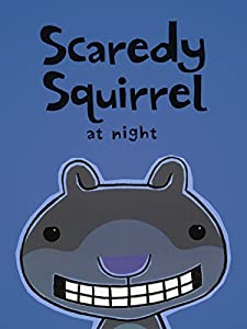 MP4 movie hd download Scaredy Squirrel at Night [320x240]