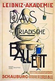 Das triadische Ballett Poster