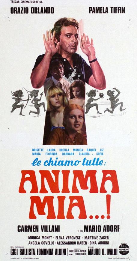 Brigitte, Laura, Ursula, Monica, Raquel, Litz, Florinda, Barbara, Claudia, e Sofia le chiamo tutte... anima mia (1974)