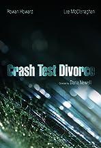 Crash Test Divorce