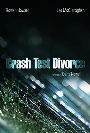 Crash Test Divorce Poster