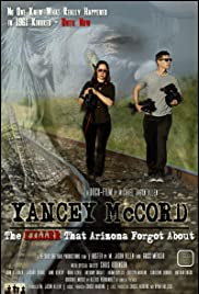 Yancey McCord: The Killer That Arizona Forgot About Poster