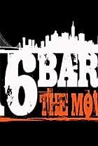 16 Bars the Movie