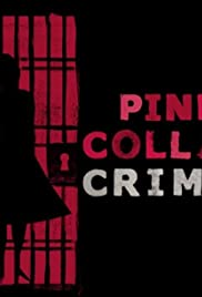 Pink Collar Crimes Poster