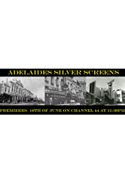 Adelaide's Silver Screens