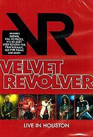 Velvet Revolver: Live in Houston Poster