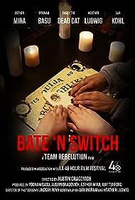 Bate 'N Switch (2017)