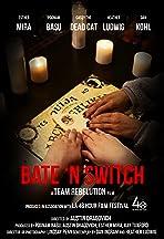 Bate 'N Switch