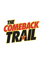 Movie Poster for The Comeback Trail.