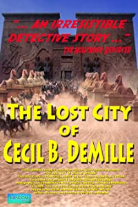 Watch free movie videos online The Lost City of Cecil B. DeMille [[movie]