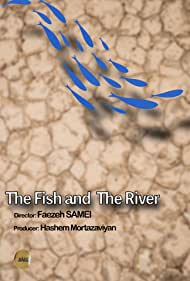 The Fish and the River (2021)