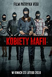 Women of Mafia (2018) Kobiety mafii 1080p