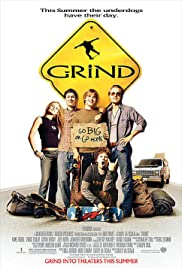 Grind (2003) Poster - Movie Forum, Cast, Reviews