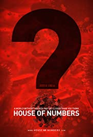 House of Numbers: Anatomy of an Epidemic (2009) Poster - Movie Forum, Cast, Reviews