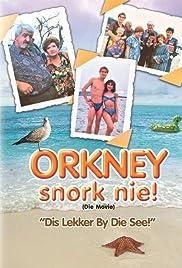 Orkney Snork Nie! (die movie): 'Dis Lekker By Die See'