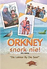Orkney Snork Nie! (die movie): 'Dis Lekker By Die See' Poster