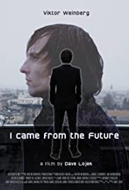I Came from the Future Poster