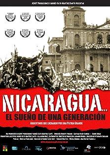 Nicaragua... el sueño de una generación (2012)