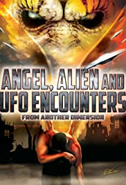 Angel, Alien and UFO Encounters from Another Dimension (2012) starring Ken Klein on DVD on DVD