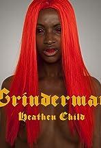 Grinderman: Heathen Child