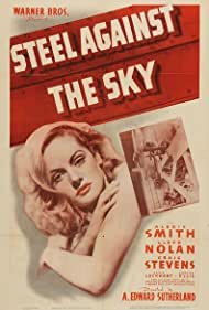 Alexis Smith in Steel Against the Sky (1941)