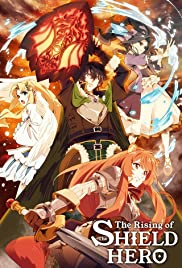 The Rising of the Shield Hero : Season 1 [JAP+ENG] BluRay HEVC 720p | [Complete]