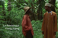 La résidence ylang ylang (2008)