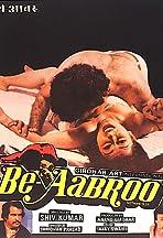 Be Aabroo