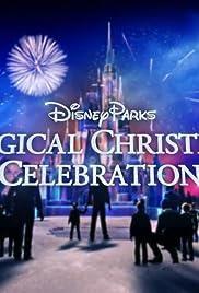 disney parks magical christmas celebration poster