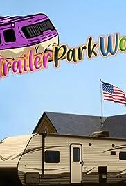 Trailer Park World Poster