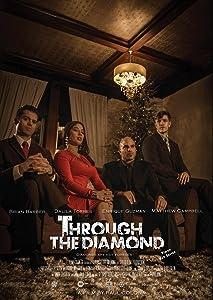 English movie free download Through the Diamond [UltraHD]