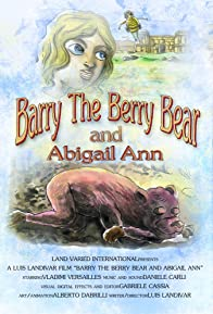 Primary photo for Barry the Berry Bear and Abigail Ann