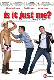 Is It Just Me? Poster - Movie Forum, Cast, Reviews