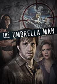 Primary photo for The Umbrella Man