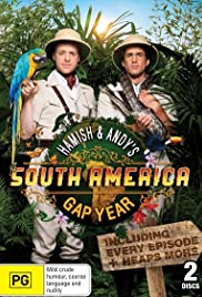 Hamish & Andy's Gap Year South America Poster - TV Show Forum, Cast, Reviews