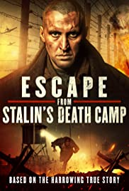 Escape from Stalin's Death Camp Poster