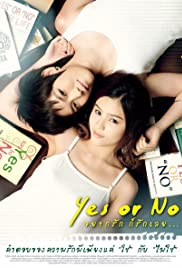 Yes or No: Yaak Rak Gaw Rak Loey Poster