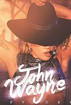 Lady Gaga: John Wayne