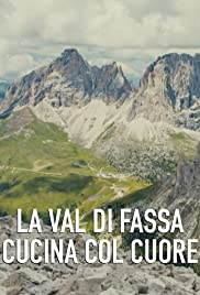Val Di Fassa Cuisine, Straight from the Heart Poster