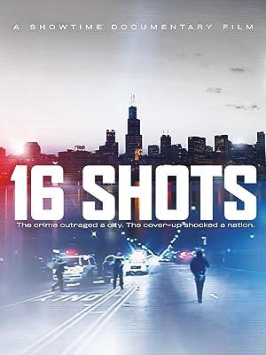 16 Shots (2019)