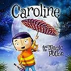 Caroline and the Magic Potion (2015)