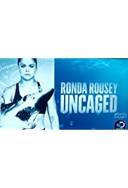 Ronda Rousey Uncaged: Sharkopedia Edition