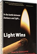 Light Wins: How to Overcome the Criminalization of Christianity