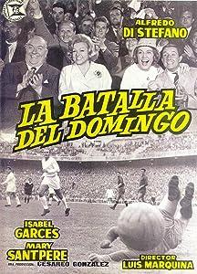 English movies mp4 download La batalla del domingo [640x352]