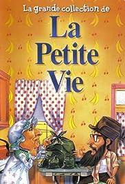 La petite vie Poster